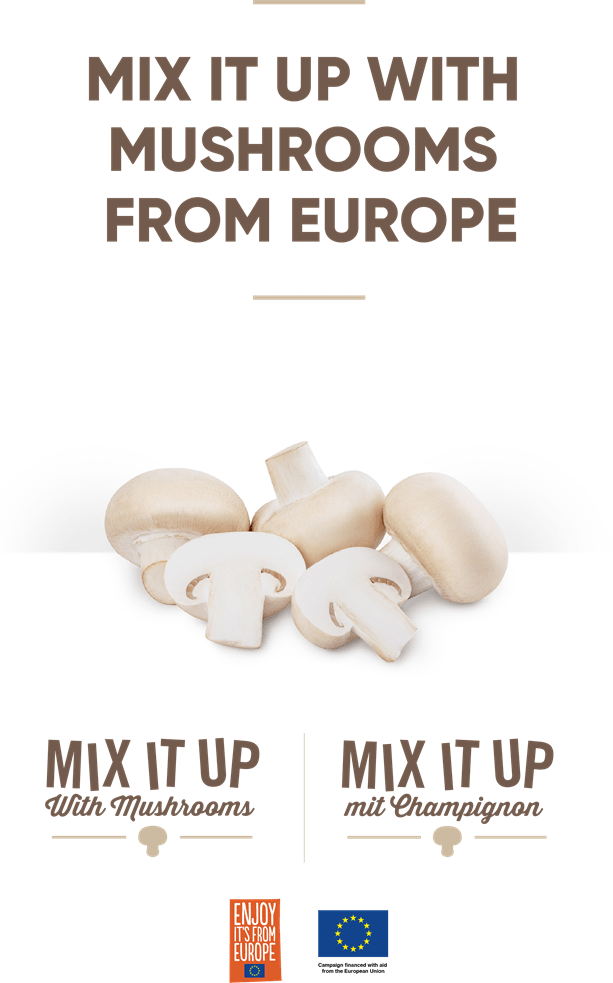 Mix it up with Mushrooms from Europe